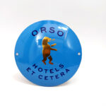Orso-Hotels-et-Cetera-enamel-willems-emaille-bord-rond-sign